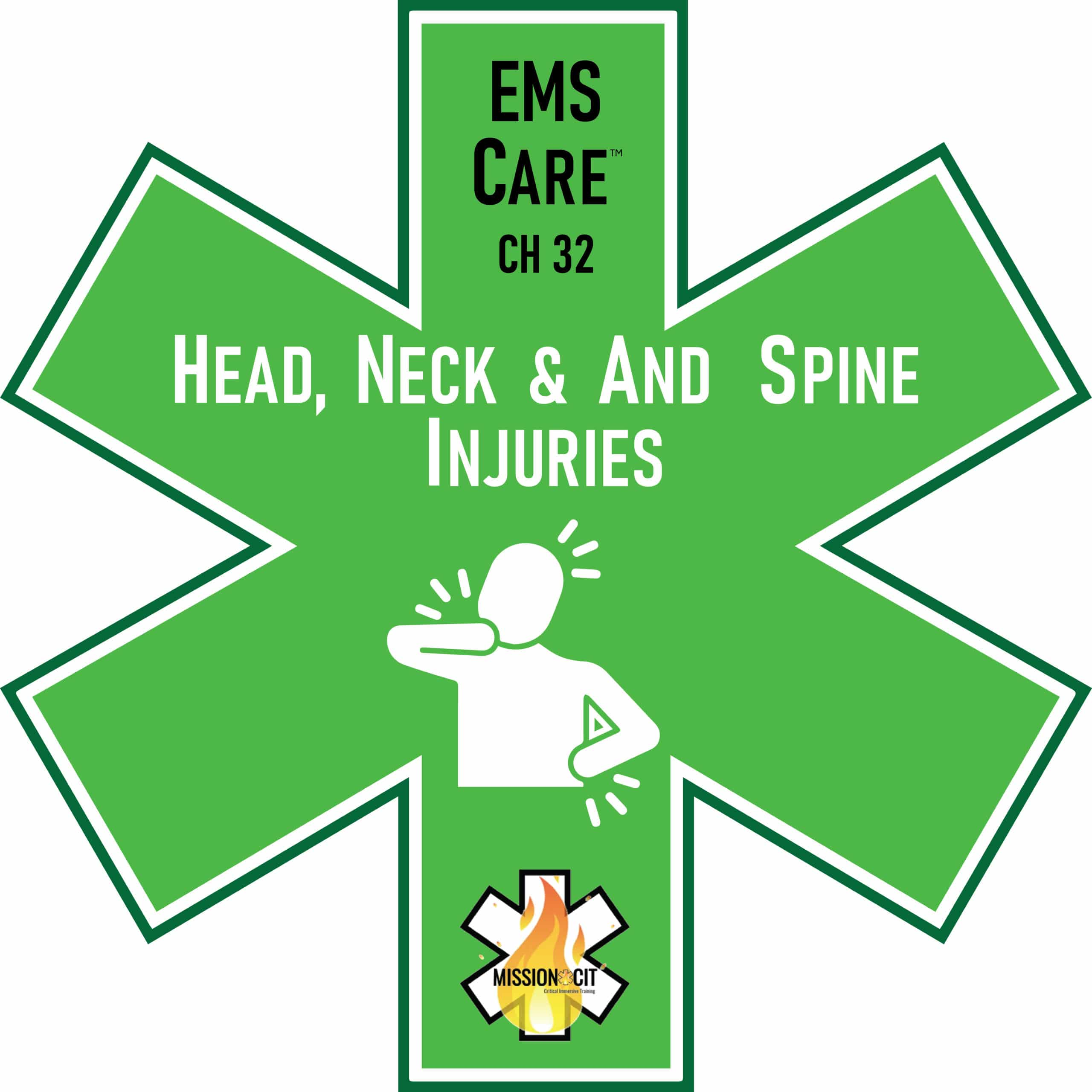 EMS Care Chapter 32 | Head Neck and Spine Injuries