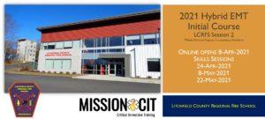 2021 Hybrid EMT Initial Course   LCRFS Session 2