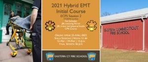 2021 Spring EMT Initial Course   ECFS Session 2