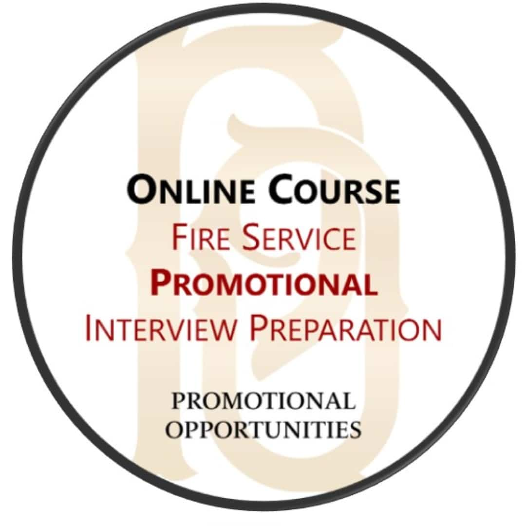 Entry Level Interview Preparation Course | fire departent ranks | firefigher promotions | fire department promotional testing