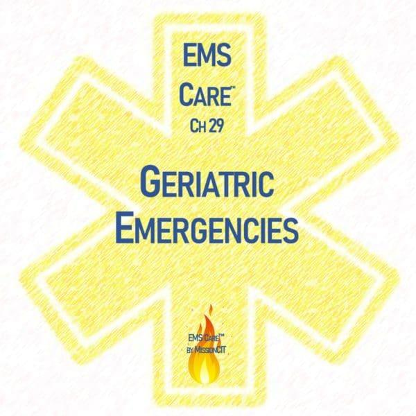 EMS Care Chapter 29   Geriatric Emergencies