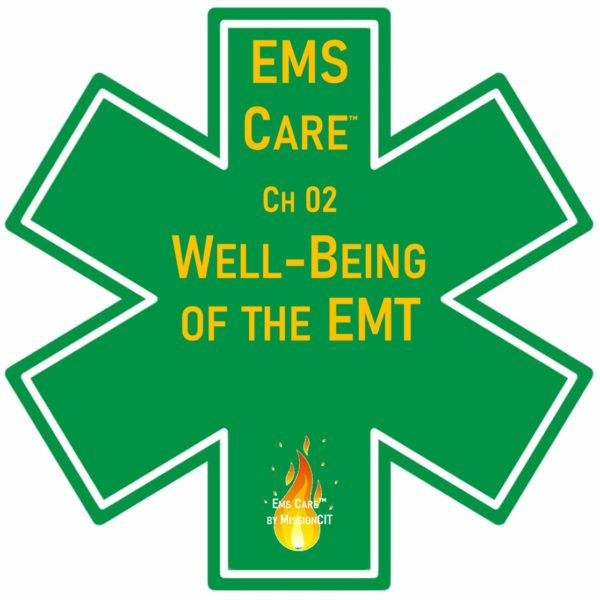 EMS Care Chapter 2   Well-Being of the EMT