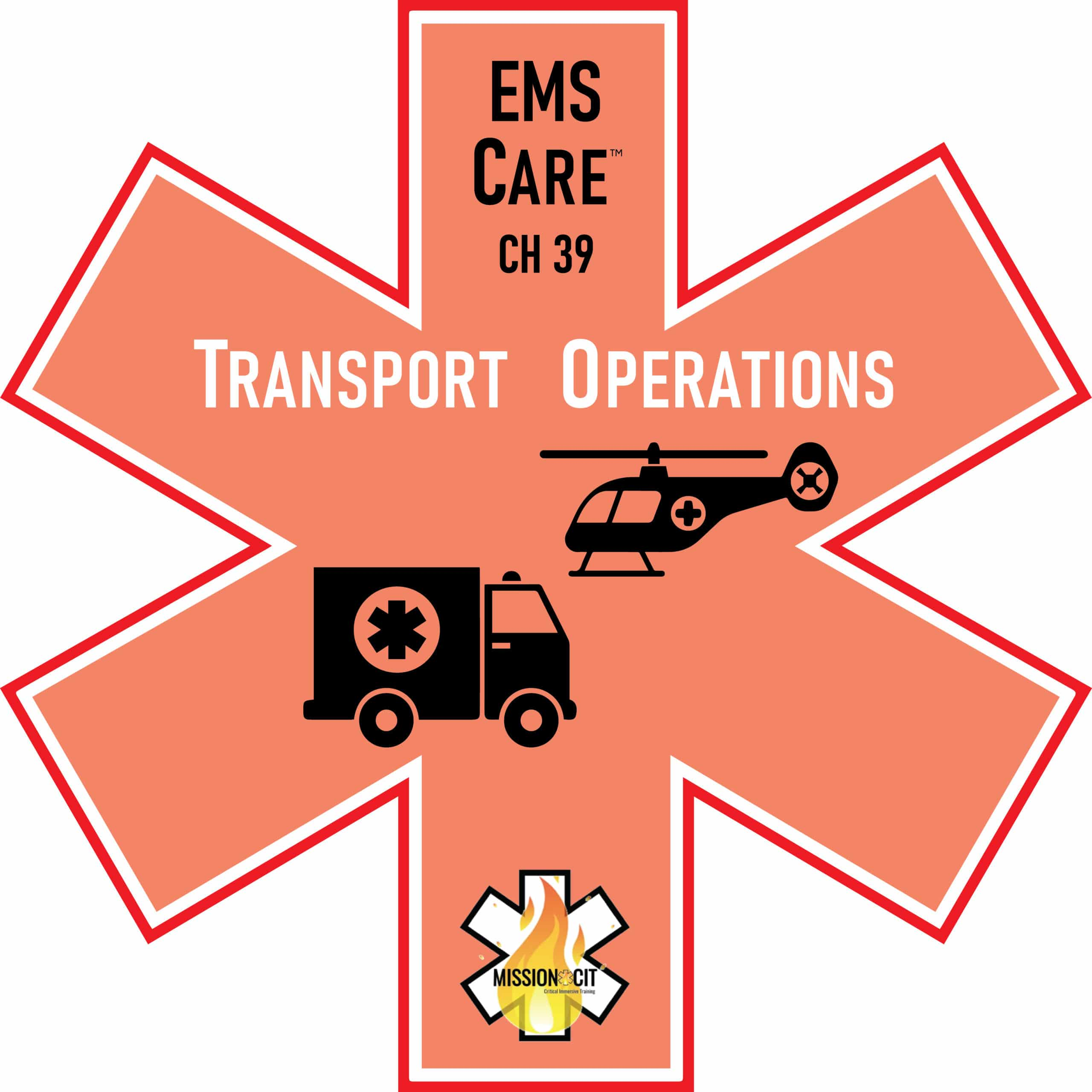 EMS Care Chapter 39 | Transport Operations