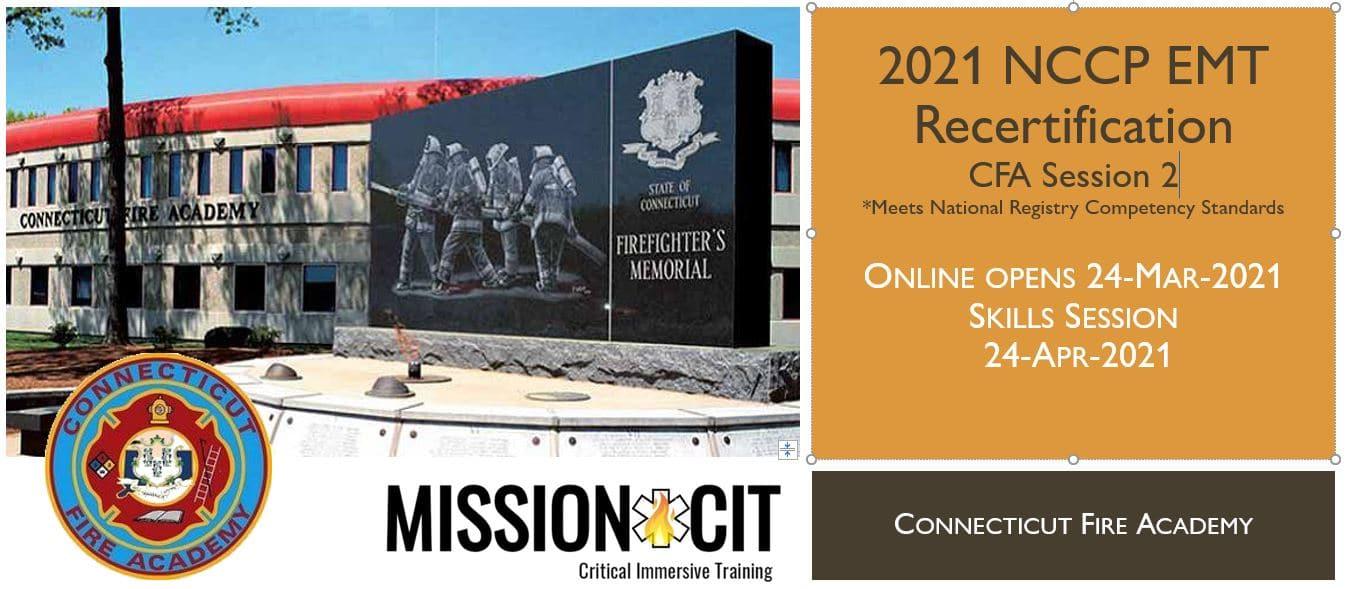 EMT NCCP Recertification | CFA | 2021 Session 2 | Connecticut emt training | meets NREMT, CAPCE requirement for EMTs