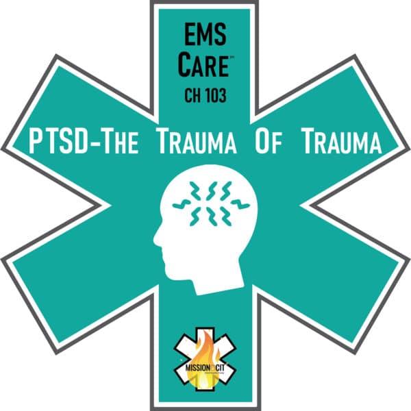 Symptoms of PTSD   PTSD - The Trauma of Trauma   PTSD meaning   PTSD Treatment   PTSD disorder   PTSD causes   EMS PTSD Symptoms