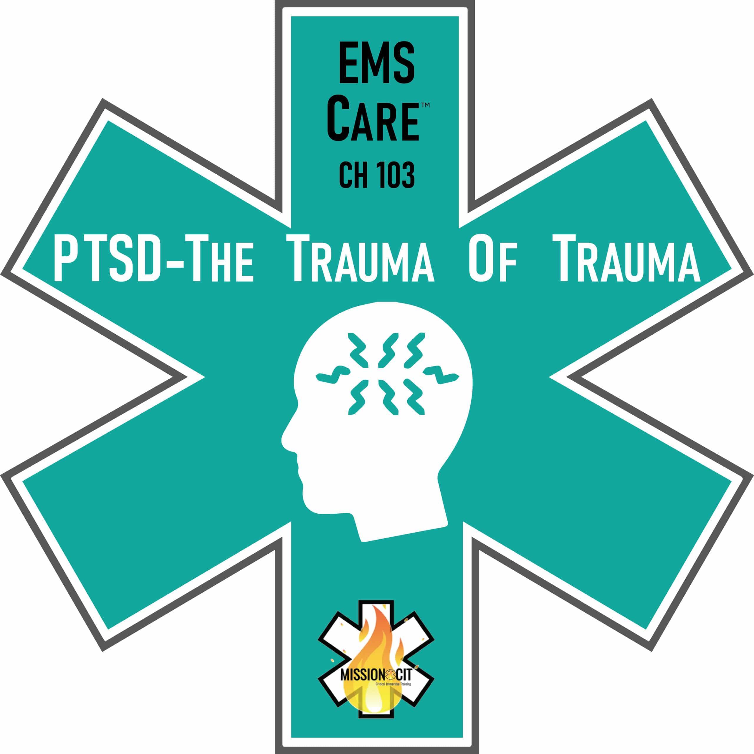 Symptoms of PTSD | PTSD - The Trauma of Trauma | PTSD meaning | PTSD Treatment | PTSD disorder | PTSD causes | EMS PTSD Symptoms