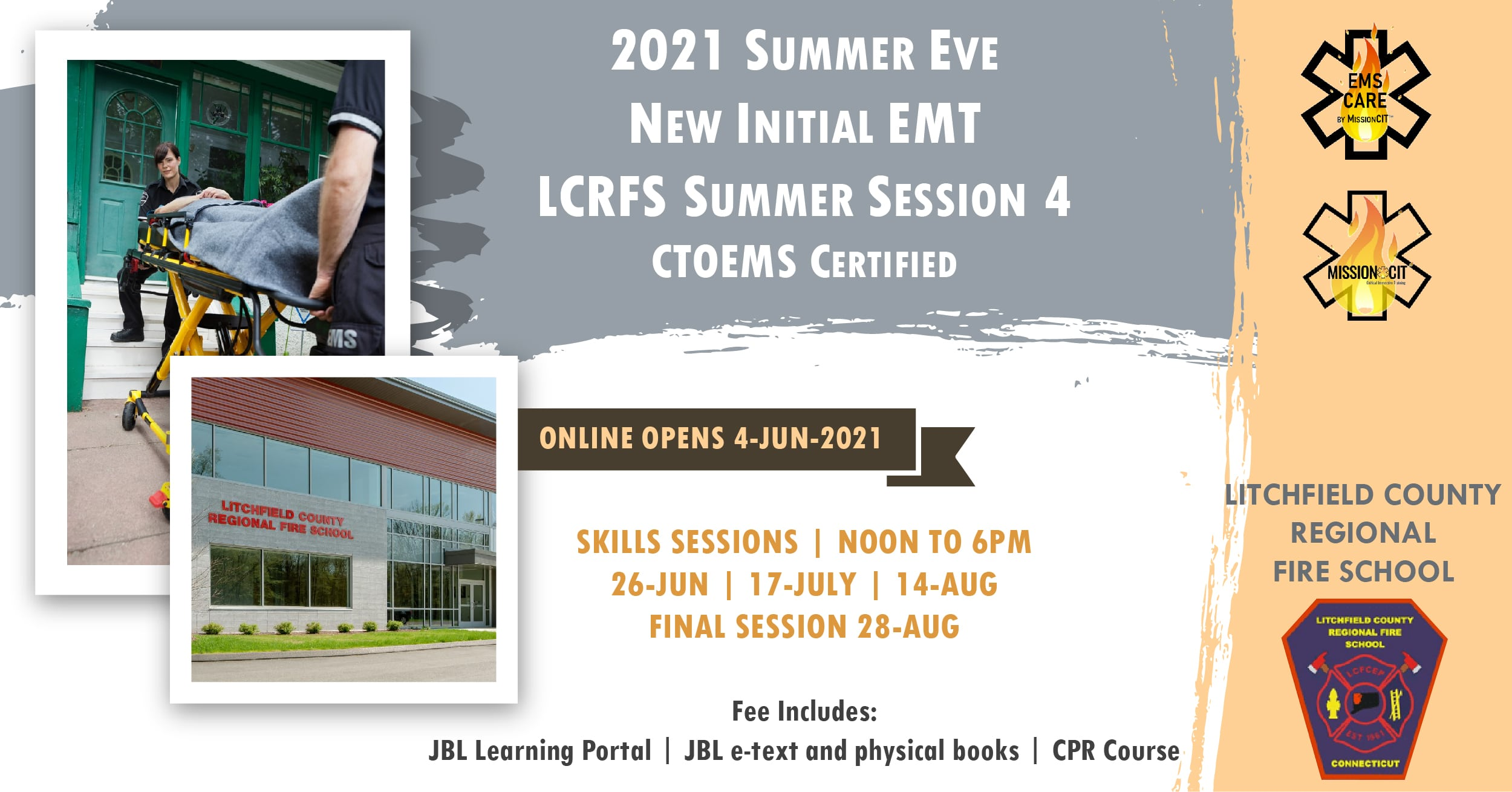 2021 Summer EMT Initial Course | LCRFS Session 4