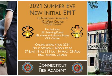 2021 Summer EMT Initial Course | CFA Session 4