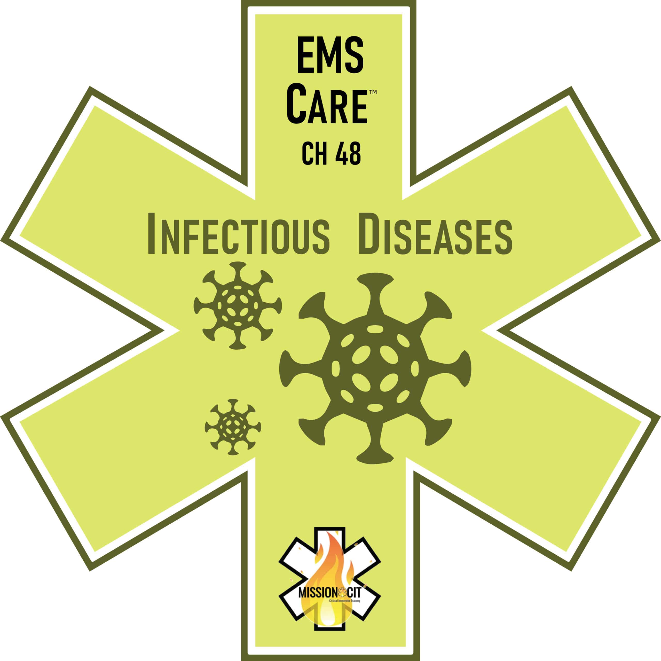 EMS Care Chapter 48 | Infectious Diseases