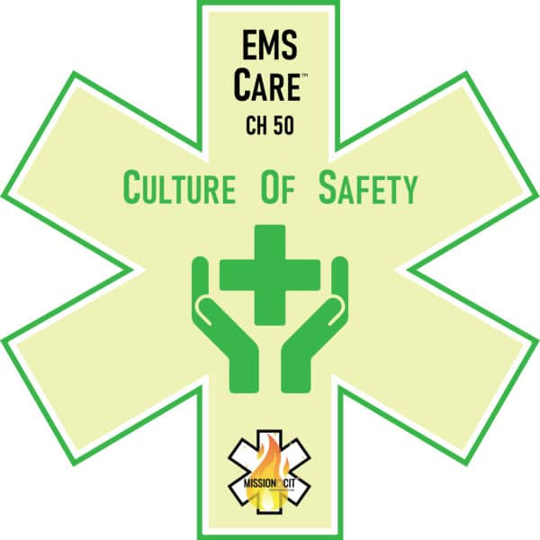 EMS Culture of Safety | What is a culture of safety | Crew Resource Management | Role of Patient Safety Organizations