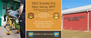 2021 Summer EMT Initial Course   ECFS Session 4