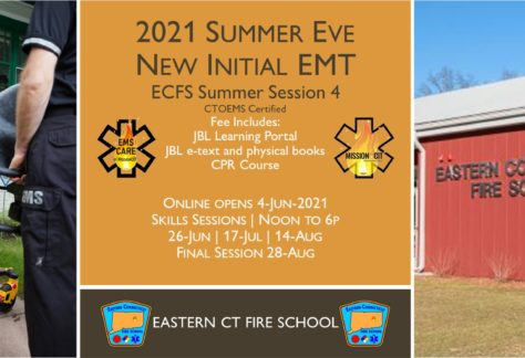 2021 Summer EMT Initial Course | ECFS Session 4
