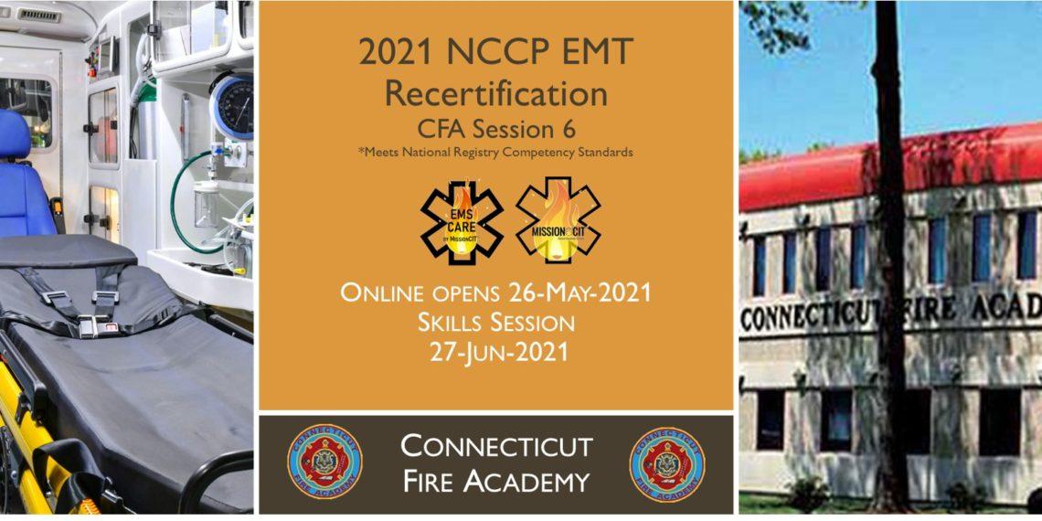 EMT NCCP Recertification | CFA | 2021 Session 6