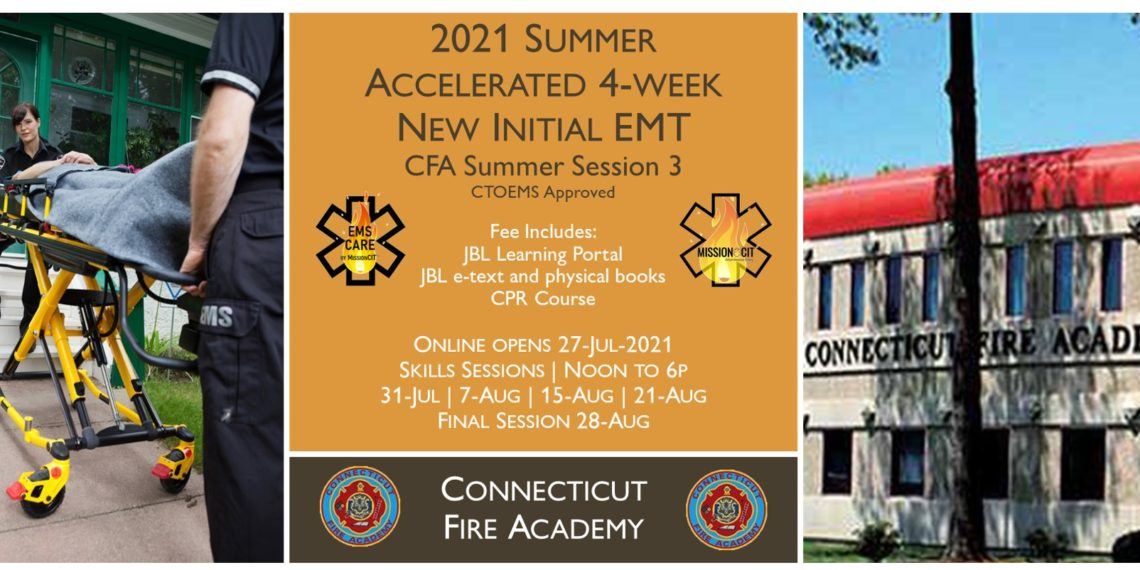 2021 Summer EMT Accelerated Initial Course   CFA Session 3