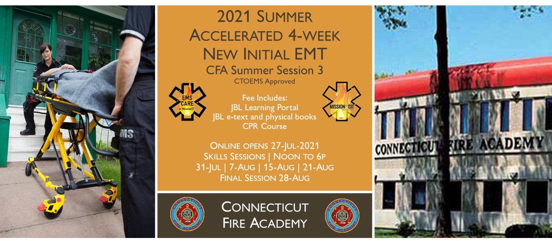 2021 Summer EMT Accelerated Initial Course | CFA Session 3