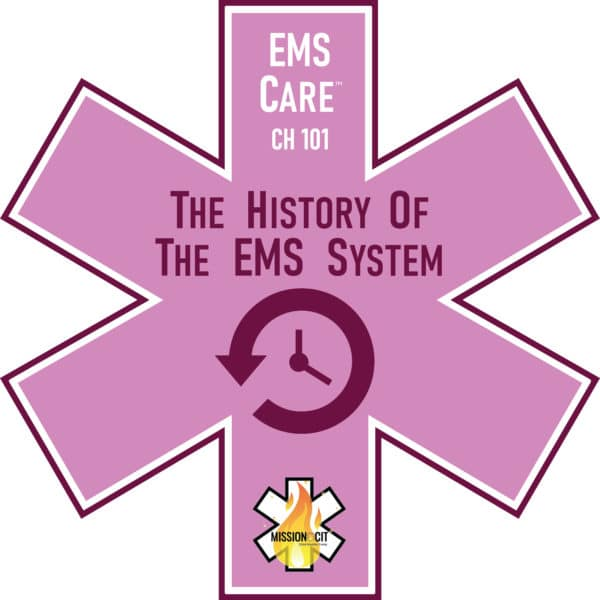 EMS Care Chapter 101   History of the EMS