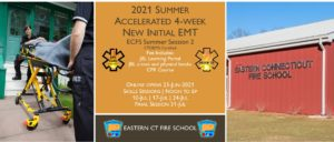 2021 Summer EMT Accelerated Initial Course   ECFS Session 2