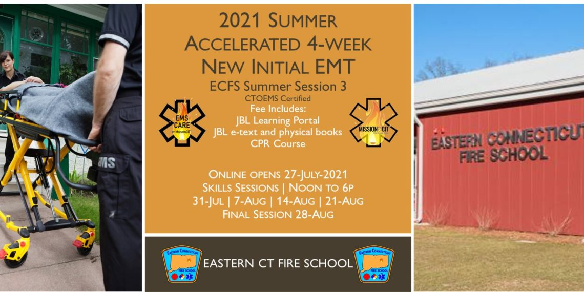 2021 Summer EMT Accelerated Initial Course   ECFS Session 3