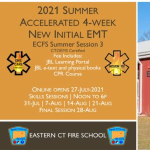 2021 Summer EMT Accelerated Initial Course | ECFS Session 3