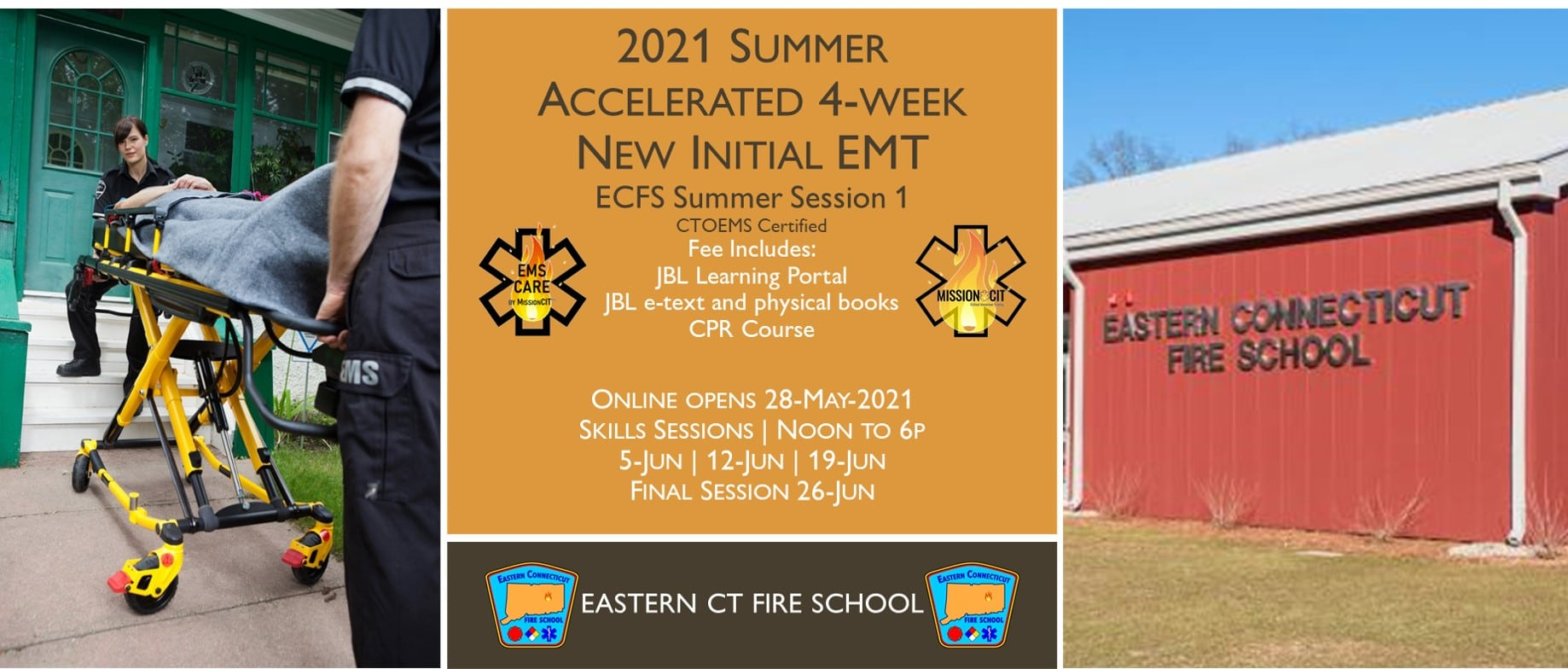 2021 Summer EMT Accelerated Initial Course   ECFS Session 1