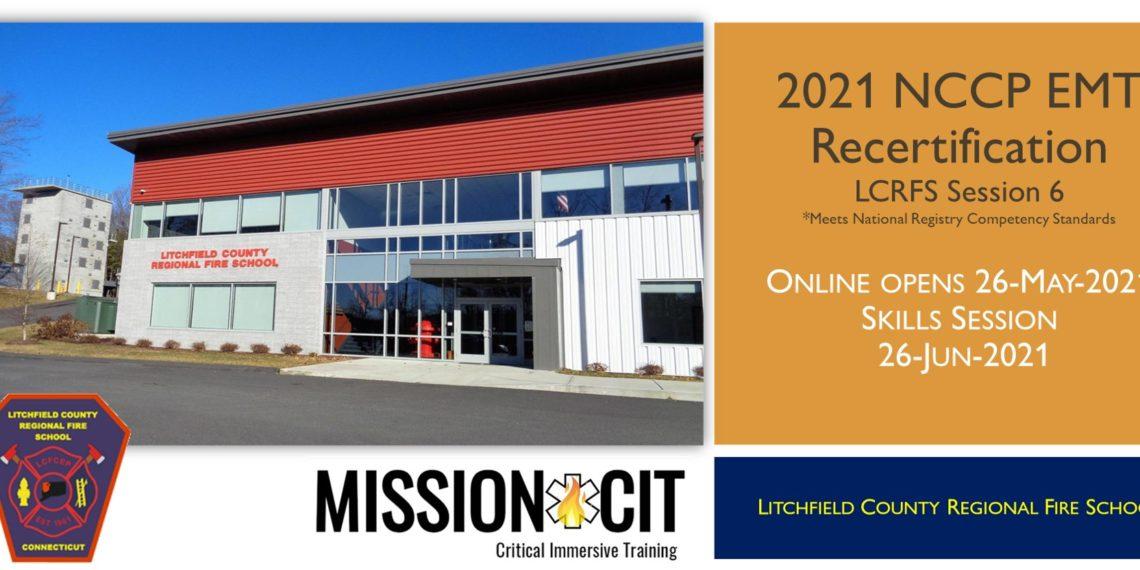 EMT NCCP 2021 Recertification Course | LCRFS Session 6