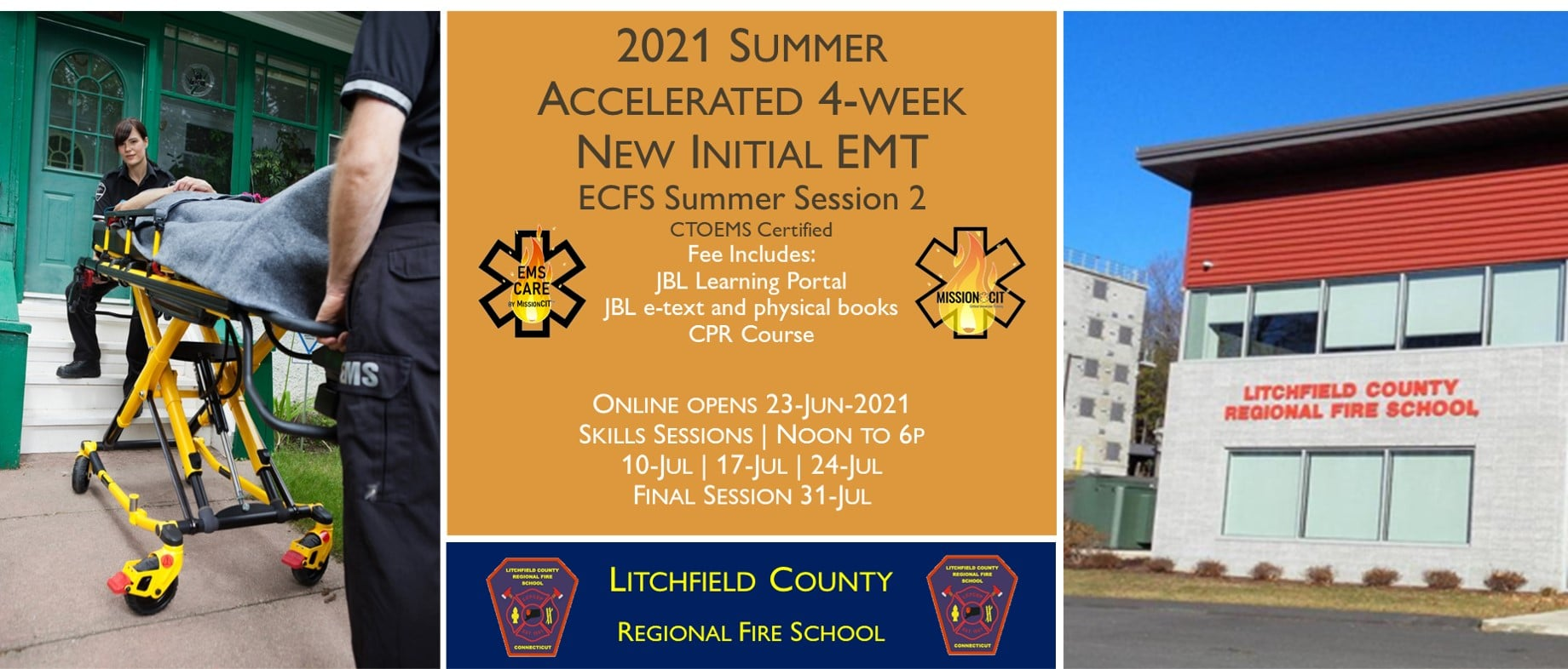 2021 Summer EMT Accelerated Initial Course | LCRFS Session 2