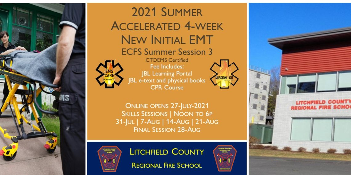 2021 Summer EMT Accelerated Initial Course   LCRFS Session 3
