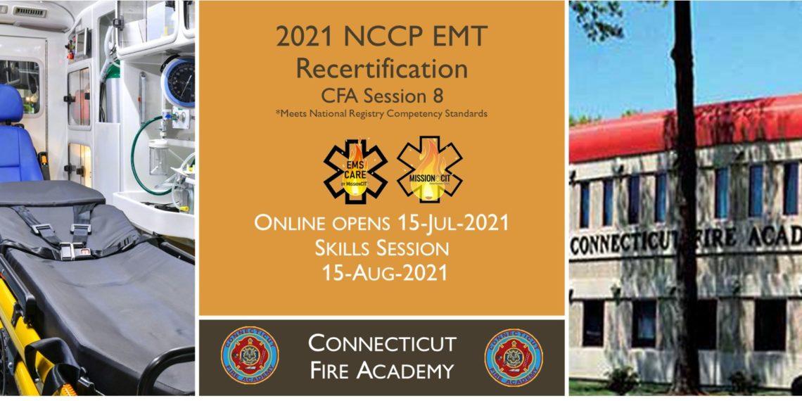 EMT NCCP Recertification   CFA   2021 Session 8   Connecticut emt training   meets NREMT, CAPCE requirement for EMTs   National Registry