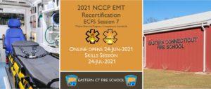EMT NCCP Recertification Hybrid Course   ECFS   2021 Session 7   Connecticut emt training   meets NREMT, CAPCE requirement for EMTs