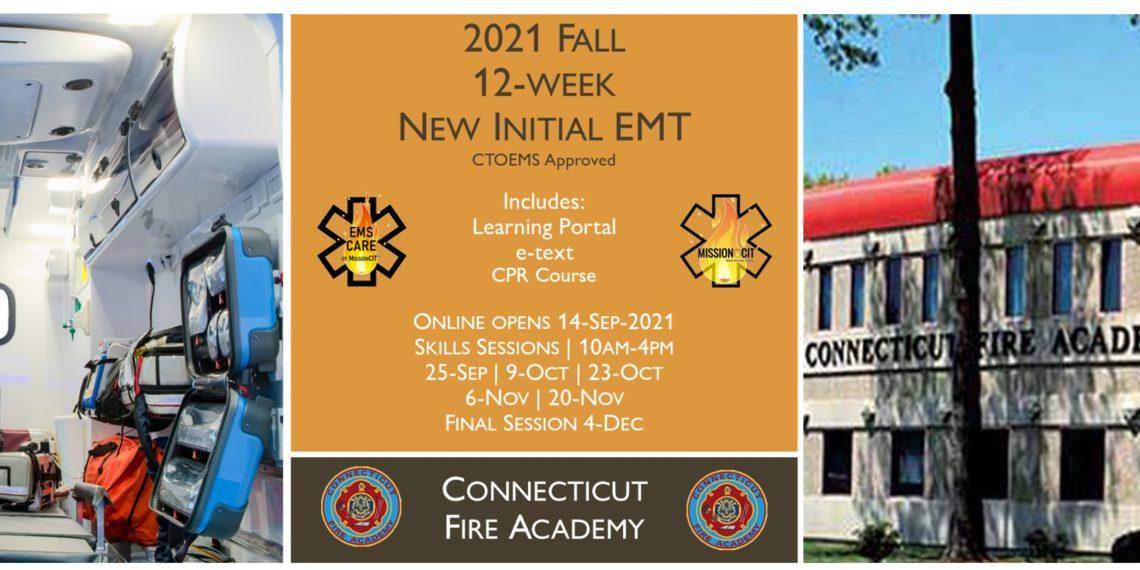 2021 Fall EMT Initial Course   CFA Session 5   12 week   emt course near me   emt class ct   emt courses in ct   ctoems course