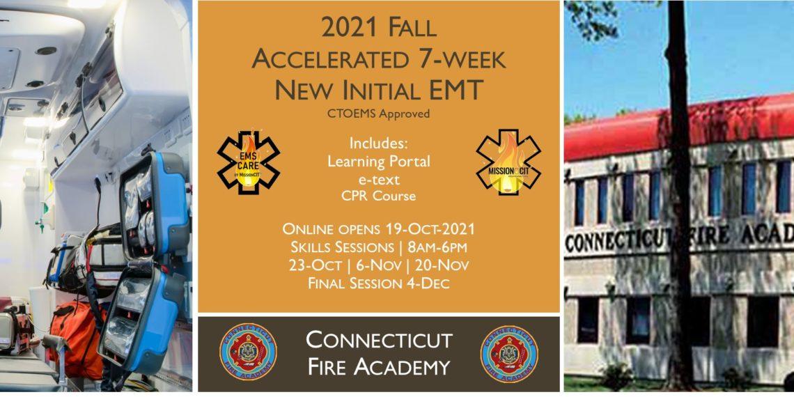 2021 Fall EMT Initial Course   CFA Session 6   7 Week   emt course near me   emt class ct   emt courses in ct   ctoems course