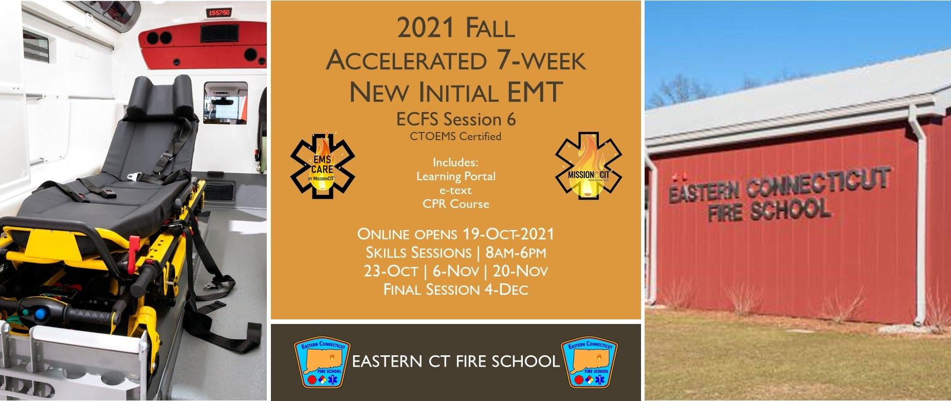 2021 Fall EMT Initial Course   ECFS Session 6   7 week   emt course near me   emt class ct   emt courses in ct   ctoems course