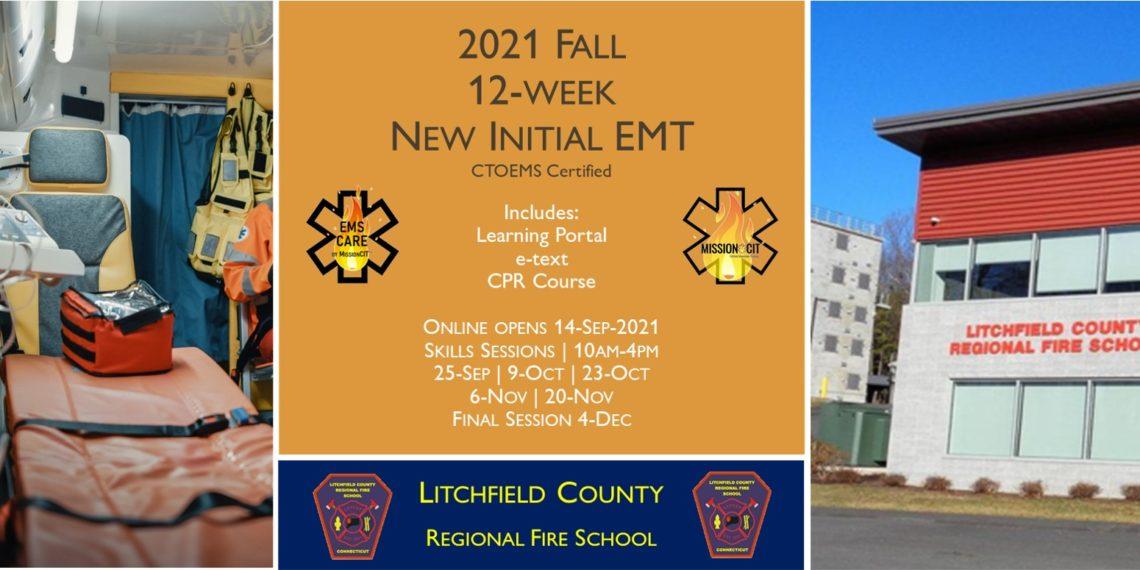 2021 Fall EMT Initial Course   LCRFS Session 5   12 week   emt course near me   emt class ct   emt courses in ct   ctoems course