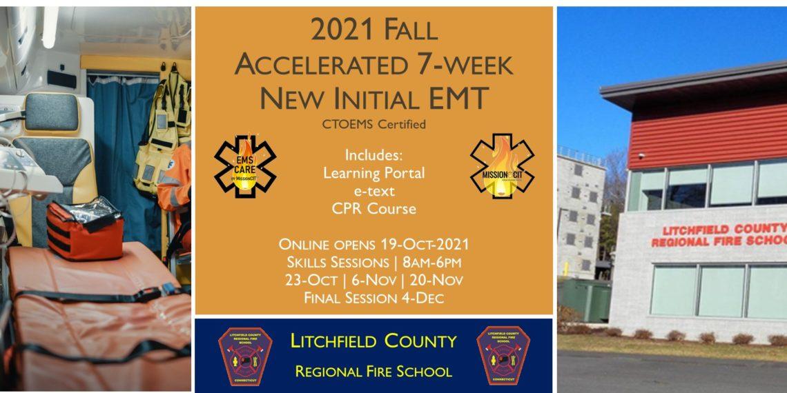 2021 Fall EMT Initial Course   LCRFS Session 6   7 Week   emt course near me   emt class ct   emt courses in ct   ctoems course