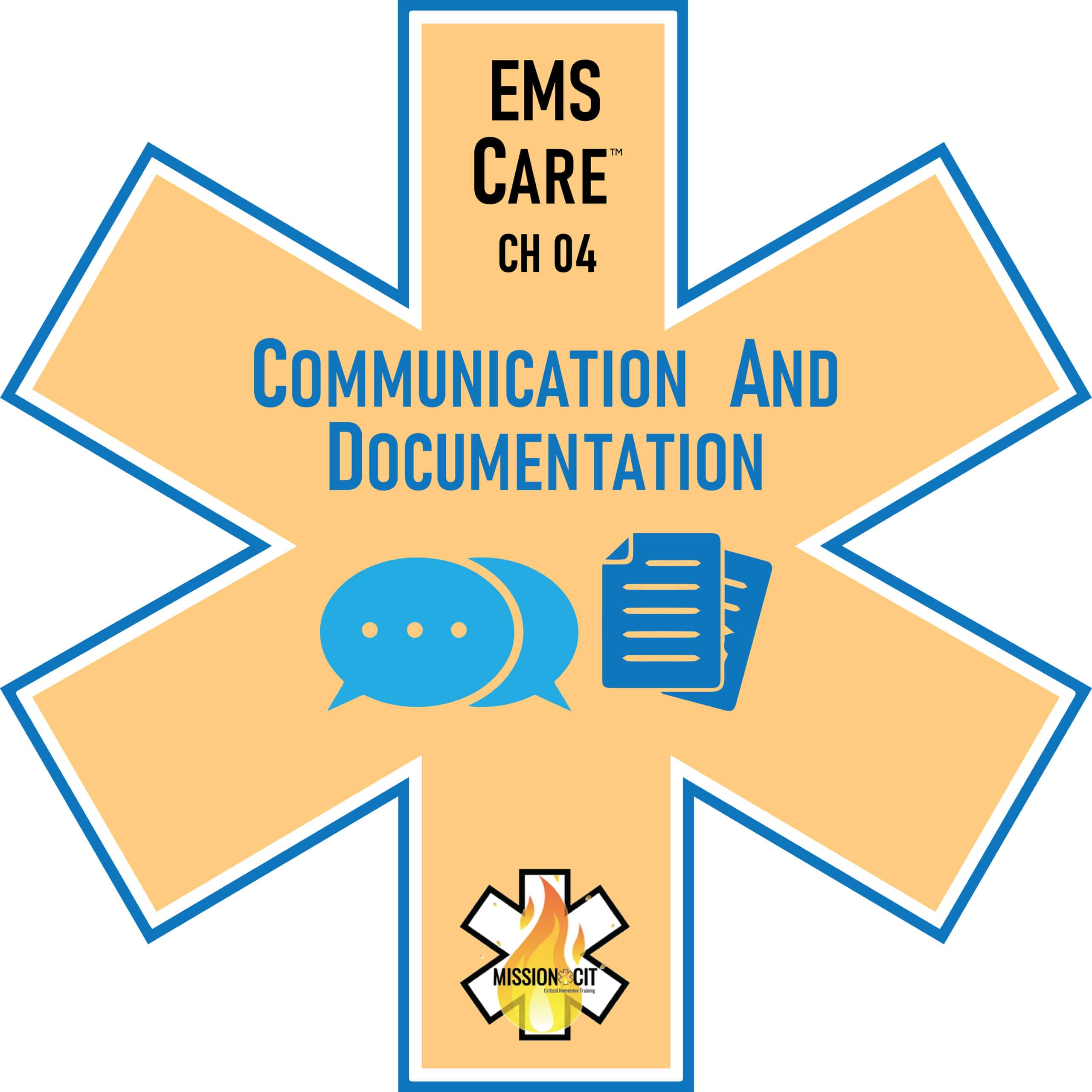 EMS Care Chapter 04 | Communication and Documentation |